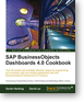 SAP BusinessObjects Dashboards 4.0 Cookbook released