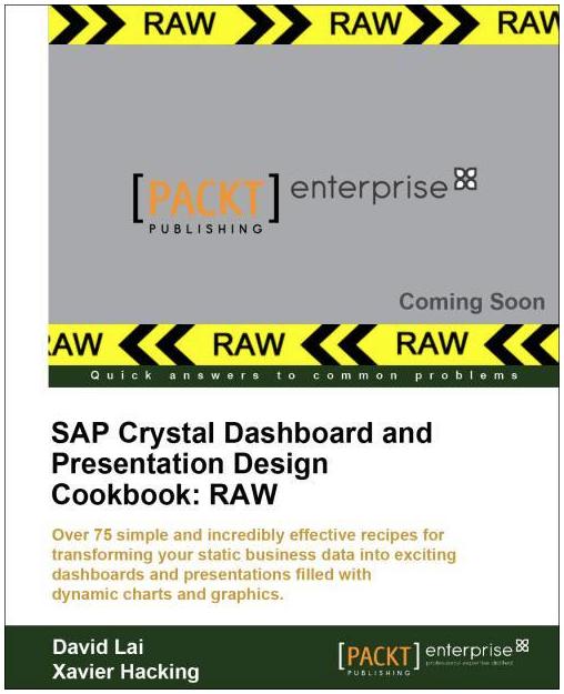 SAP Crystal Dashboard and Presentation Design (Xcelsius) Cookbook